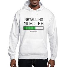 Installing muscles Hoodie