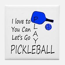 i love to play pickleball Tile Coaster