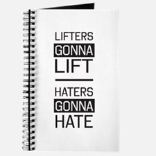 Lifters lift haters hate Journal