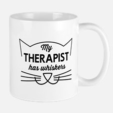 My therapist has whiskers Mugs