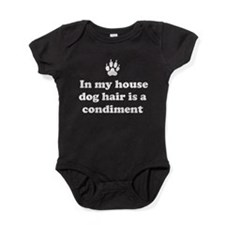 In my house dog is a condiment Baby Bodysuit