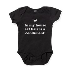 In my house cat hair is a condiment. Baby Bodysuit