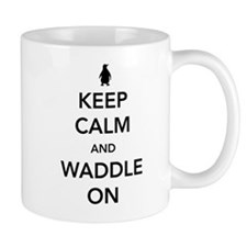 Keep calm and waddle on Mugs