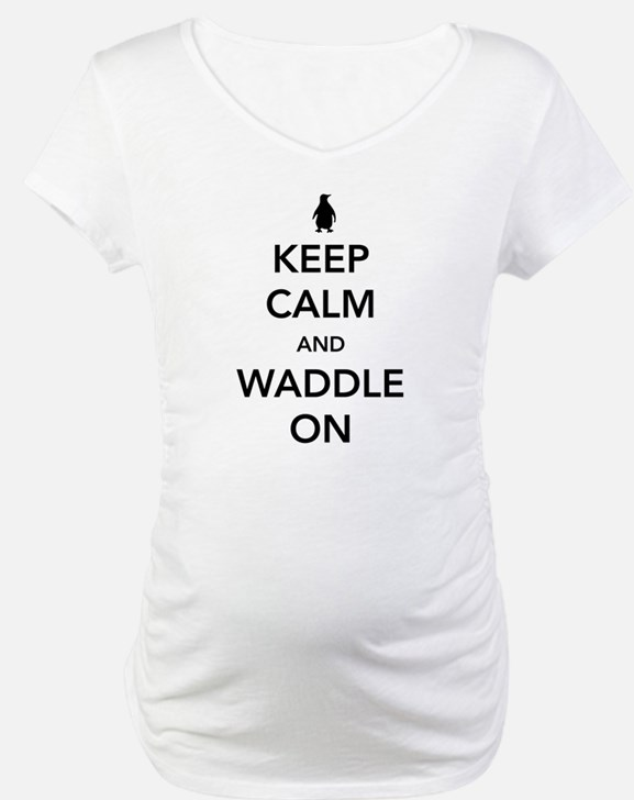 Keep calm and waddle on Shirt