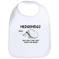 Hedgehogs hedge no Bib