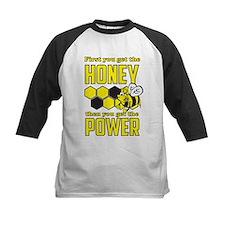 First get honey then power Baseball Jersey