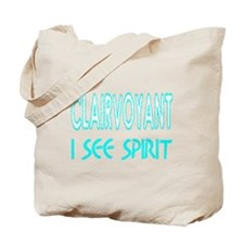 ...Clairvoyant... Tote Bag
