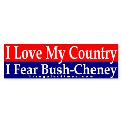 I Love My Country, Fear Bush (sticker)