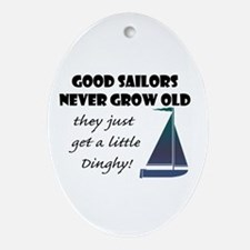 Good Sailors Never Grow Old, They Ornament (oval)
