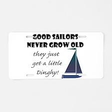 Good Sailors Never Grow Aluminum License Plate