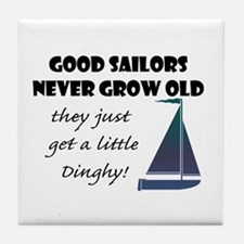 Good Sailors Never Grow Old, They Tile Coaster