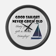 Good Sailors Never Grow Old, They Large Wall Clock