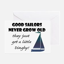 Good Sailors Never Grow Old, They Greeting Cards