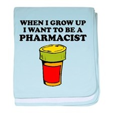 I Want To Be A Pharmacist baby blanket