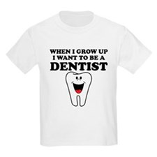 I Want To Be A Dentist T-Shirt
