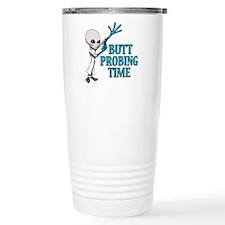 BUTT PROBING TIME Travel Mug