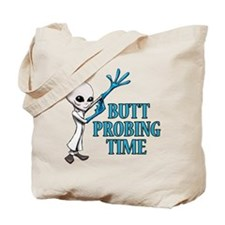 BUTT PROBING TIME Tote Bag