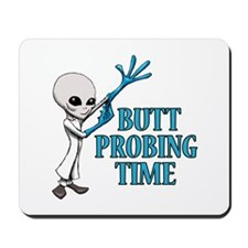 BUTT PROBING TIME Mousepad