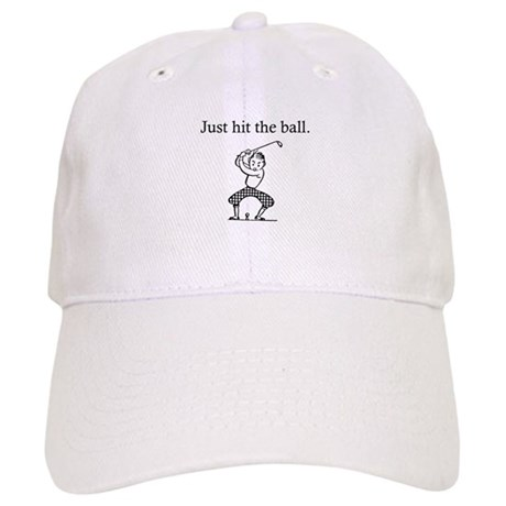 "Golfer's ""Just Hit the Ball"" Cap"
