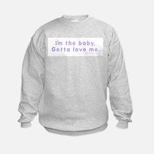 I'm the Baby Sweatshirt