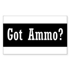 Got Ammo? Decal