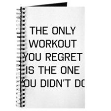 The only workout you regret Journal
