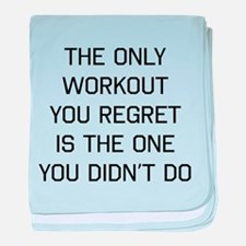 The only workout you regret baby blanket