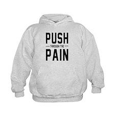 Push through the pain Hoodie