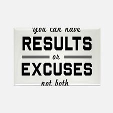 Results or excuses not both Magnets