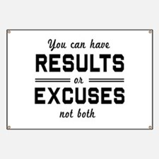Results or excuses not both Banner