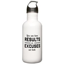 Results or excuses not both Water Bottle