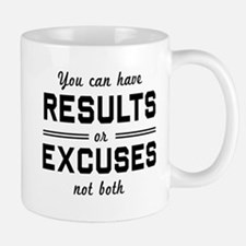 Results or excuses not both Mugs