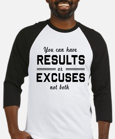 Results or excuses not both Baseball Jersey