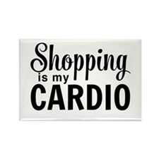 Shopping is my cardio Magnets