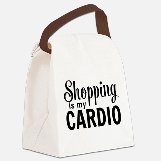 Shopping is my cardio Canvas Lunch Bag