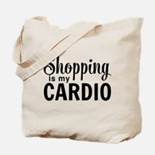 Shopping is my cardio Tote Bag