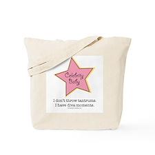 I Don't Throw Tantrums I Have Diva Moments Bag