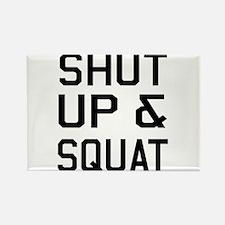 Shut up & squat Magnets
