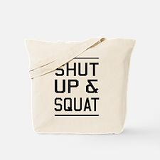 Shut up & squat Tote Bag