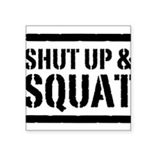 Shut up & squat 2 Sticker