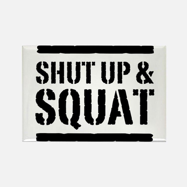 Shut up & squat 2 Magnets