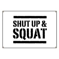 Shut up & squat 2 Banner