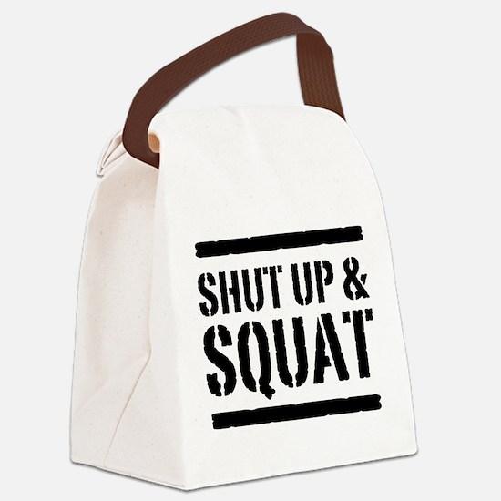 Shut up & squat 2 Canvas Lunch Bag