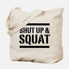 Shut up & squat 2 Tote Bag