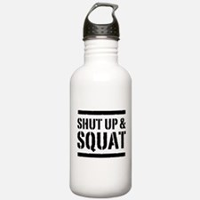Shut up & squat 2 Water Bottle
