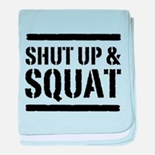 Shut up & squat 2 baby blanket
