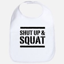 Shut up & squat 2 Bib