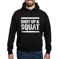 Shut up & squat 2 Hoodie