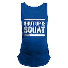 Shut up & squat 2 Maternity Tank Top
