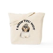 I Shih Tzu Not Tote Bag